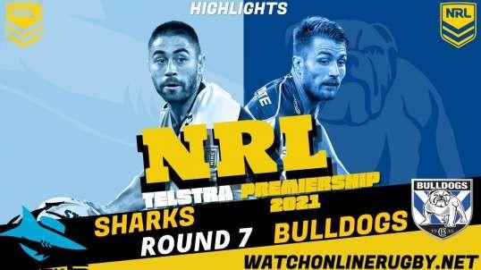 Sharks vs Bulldogs Highlights RD 7 NRL Rugby