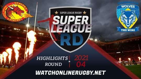 Catalans Dragons vs Warrington Wolves RD 4 Super League Rugby 2021