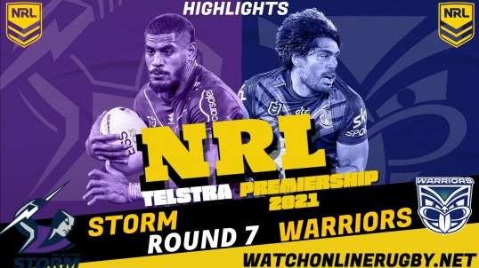 Storm vs Warriors Highlights RD 7 NRL Rugby
