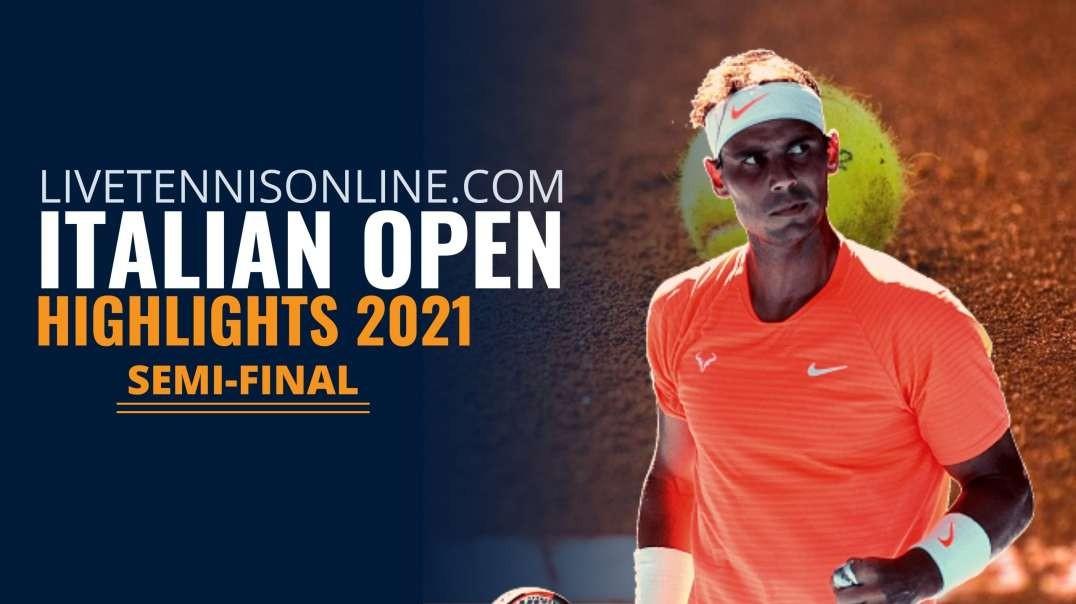 Opelka vs Nadal Italian Open S-F Highlights 2021