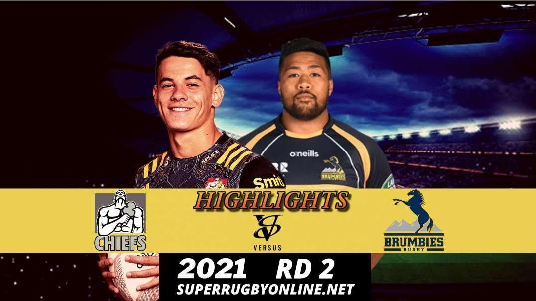 Chiefs vs Brumbies Highlights 2021 Rd 2 | Trans Tasman