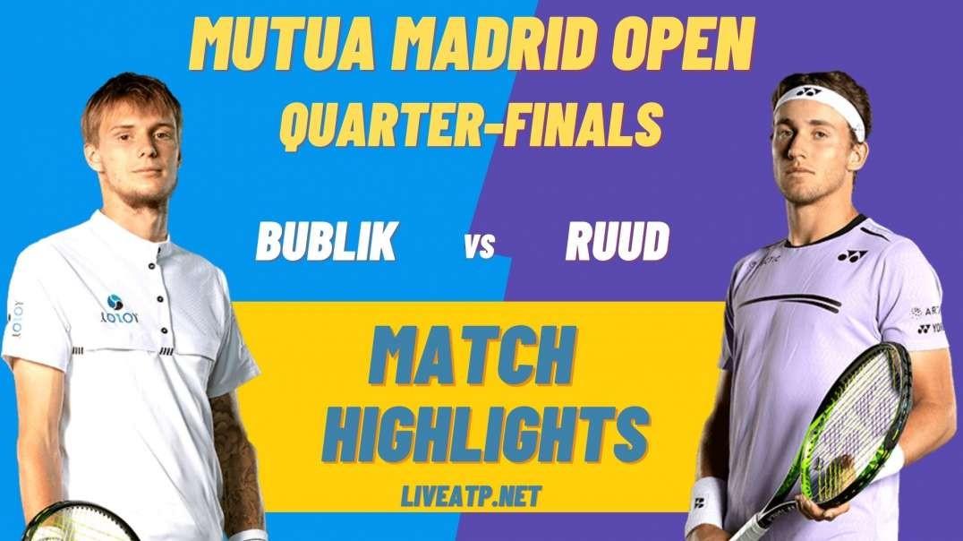A. Bublik vs C. Ruud Highlights 2021 Quarter-Final Madrid Open