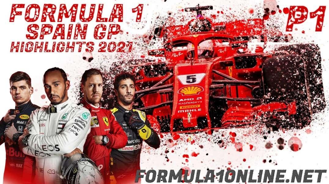 Formula 1 Spain Grand Prix P1 Highlights 2021