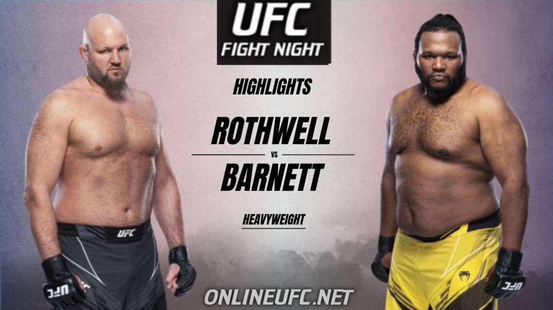 Ben Rothwell vs Chris Barnett Highlights 2021 UFC