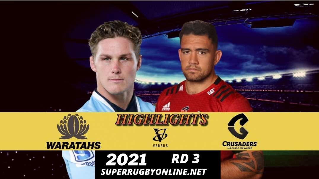 Waratahs vs Crusaders Highlights 2021 | SR Trans Tasman