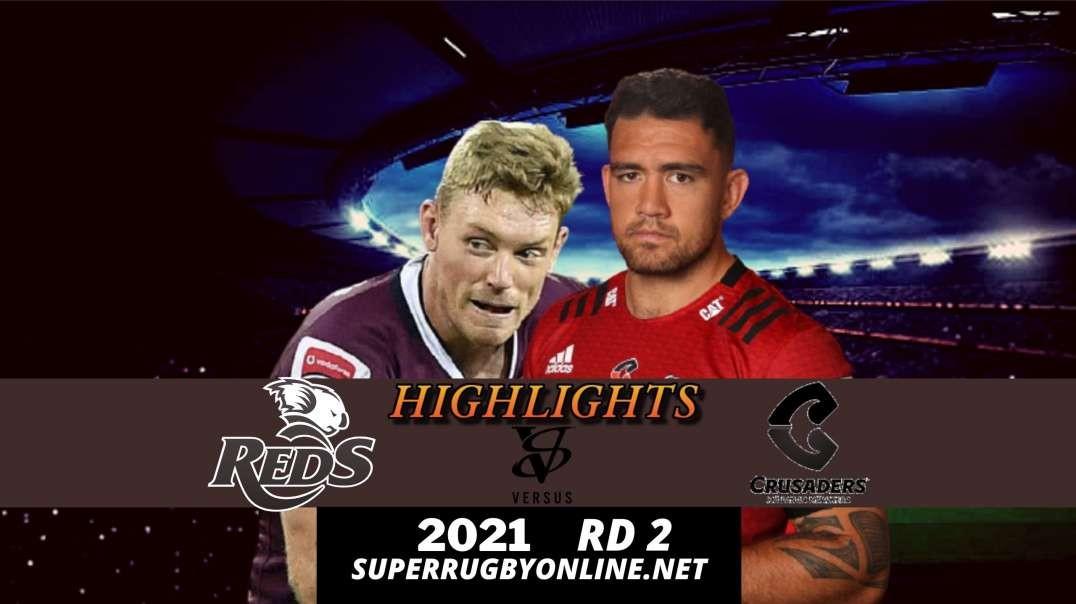 Reds vs Crusaders Highlights 2021 Rd 2   Trans Tasman
