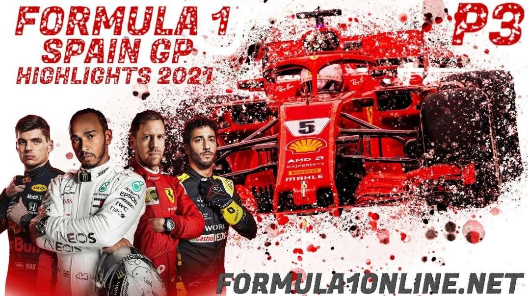 Formula 1 Spain Grand Prix P3 Highlights 2021