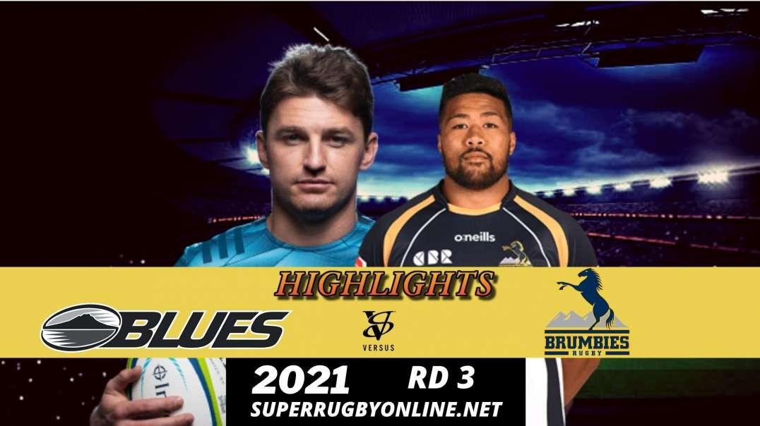Blues vs Brumbies Highlights 2021 | SR-Trans Tasman
