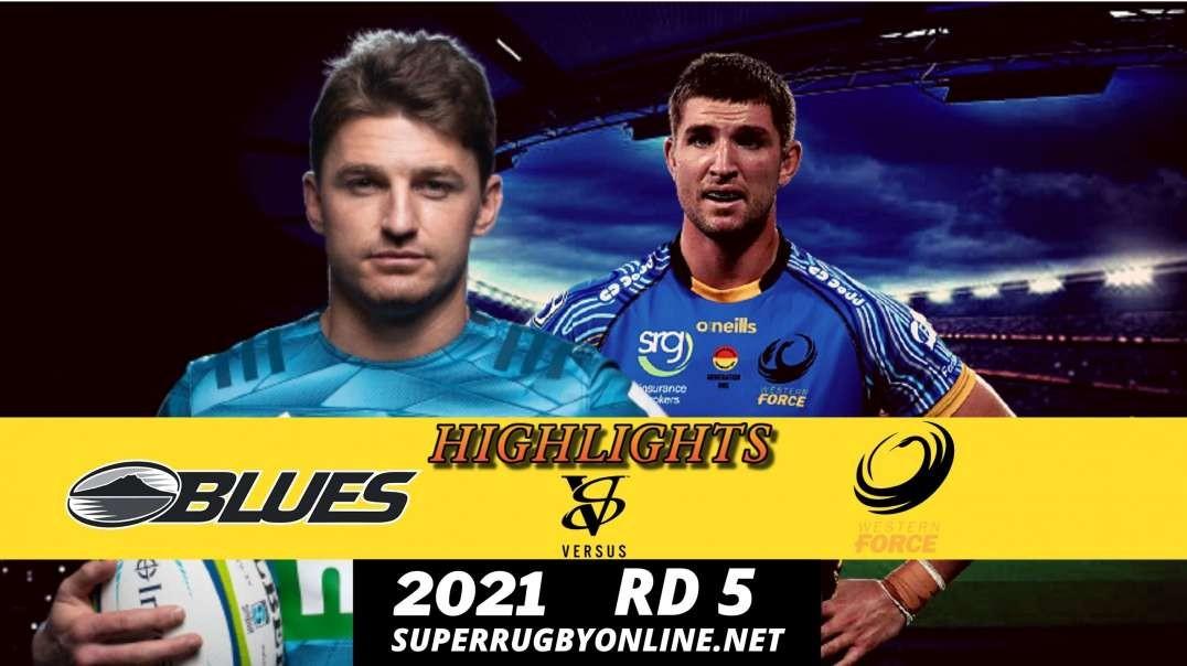 Blues vs Force Highlights 2021 Rd 5  | SR- Trans Tasman