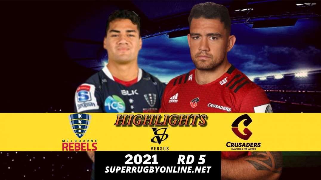 Rebels vs Crusaders Highlights Rd 5 | SR - Trans Tasman