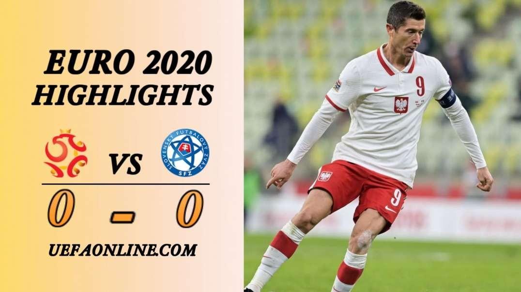 Poland vs Slovakia Highlights | UEFA Euro 2020