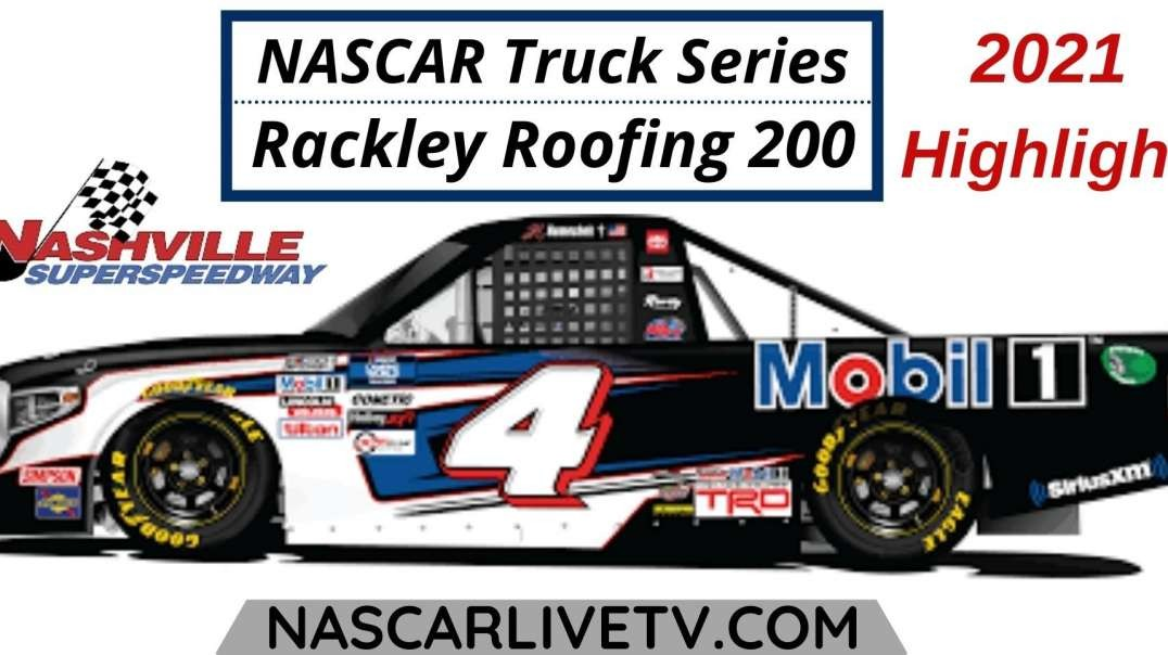 Rackley Roofing 200 Highlights 2021   NASCAR Truck Series