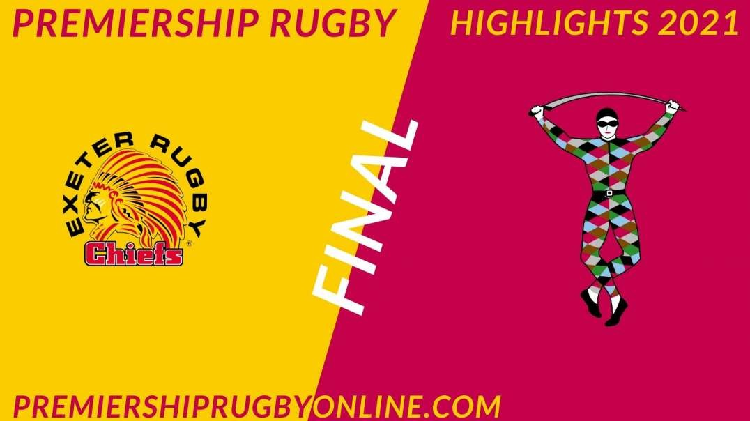 Exeter Chiefs vs Harlequins Final Highlights 2021 Premiership Rugby
