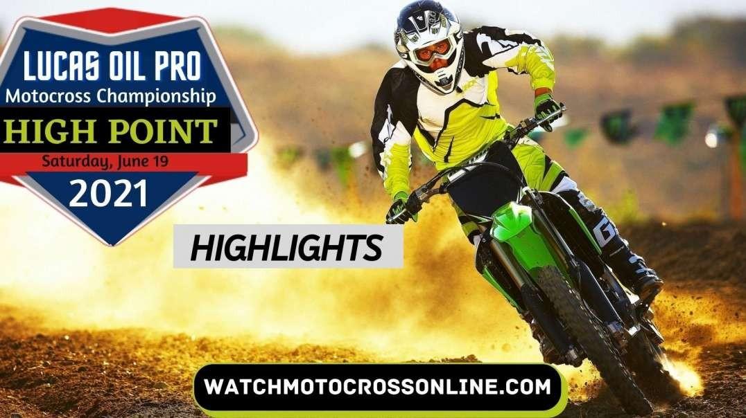 High Point Motocross Highlights 2021