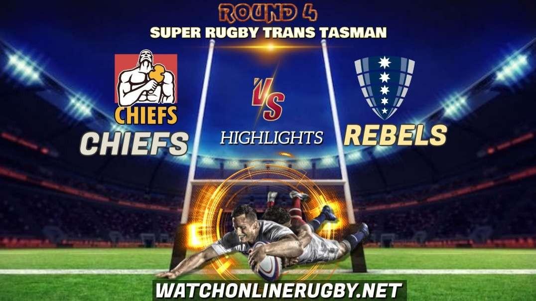 Chiefs vs Rebels RD 4 Highlights 2021 Super Rugby Trans-Tasman