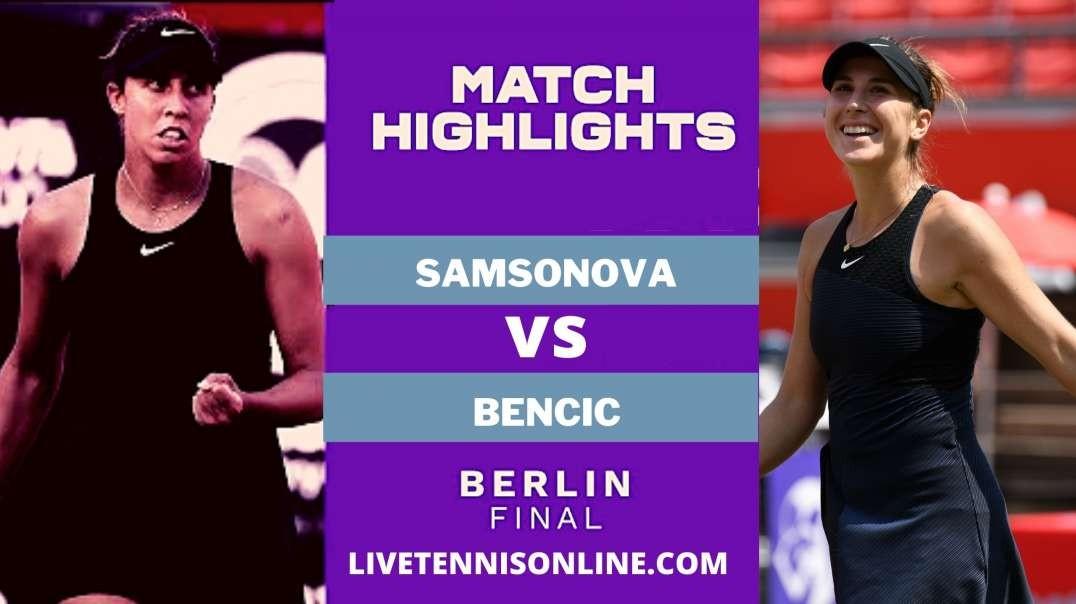 L. Samsonova vs B. Bencic Final Highlights 2021 | Bett1 Open