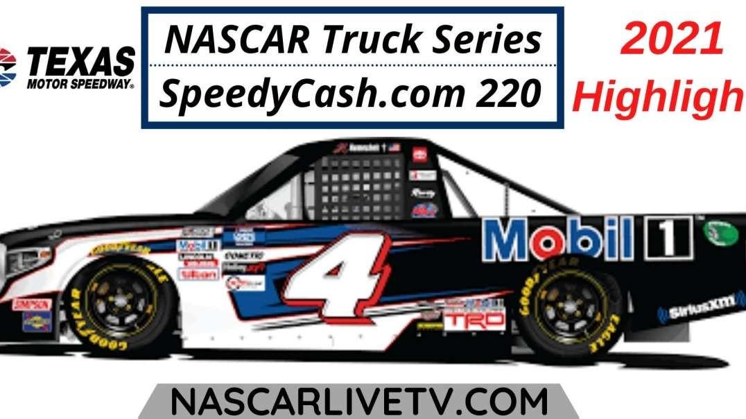 SpeedyCash.com 220 Highlights NASCAR Truck Series 2021