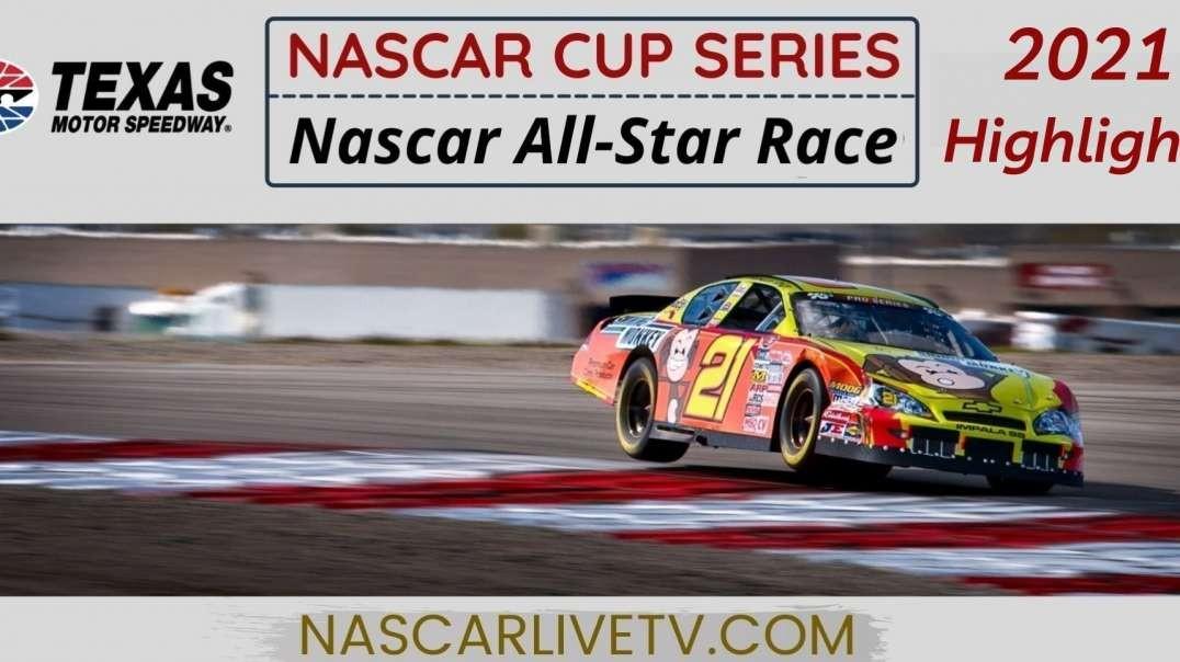 All-Star Race Highlights NASCAR Cup Series 2021