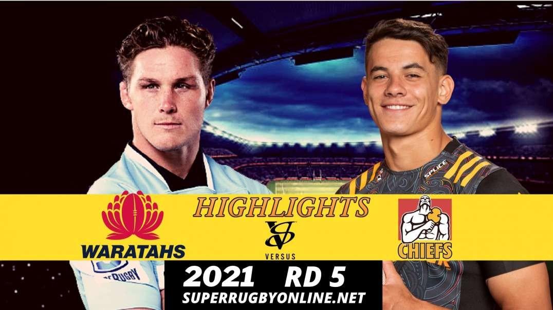 Waratahs vs Chiefs Highlights 2021 Rd 5 | SR- Trans Tasman