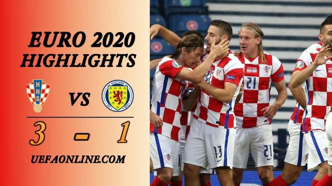 Croatia vs Scotland Highlights   UEFA Euro 2020