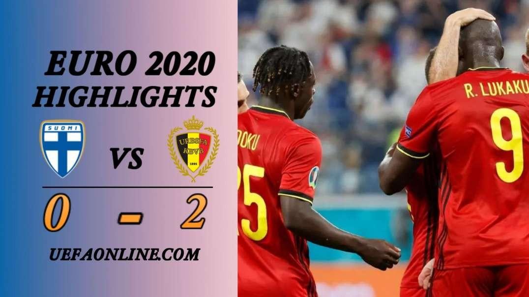 Finland vs Belgium Highlights   UEFA Euro 2020