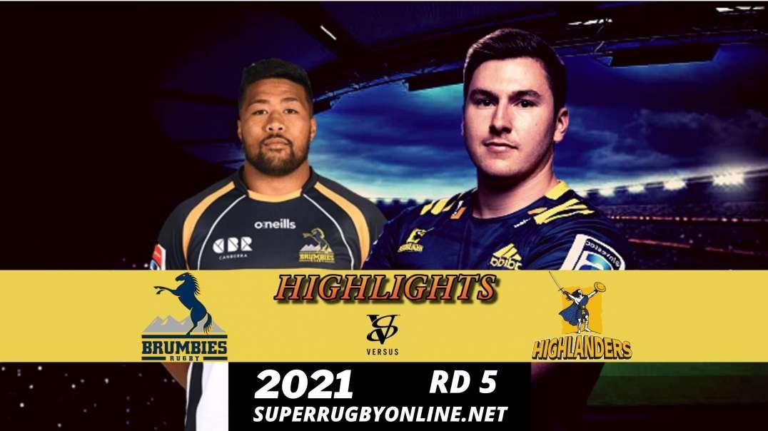 Brumbies vs Highlanders Highlights Rd 5 | SR- Trans Tasman