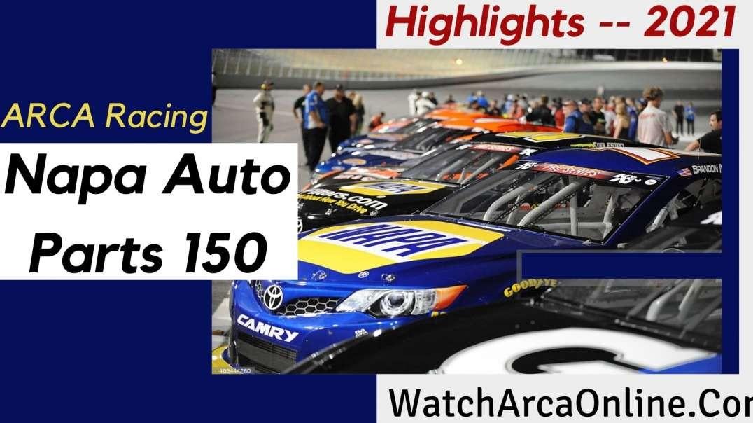 Napa Auto Parts 150 ARCA Racing Highlights 2021