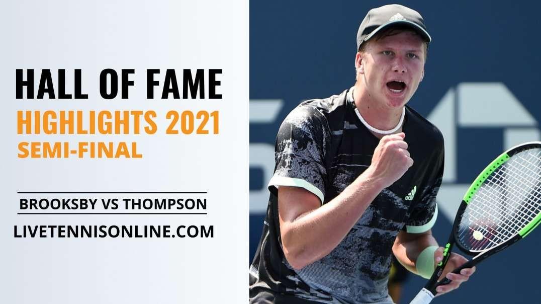 J. Brooksby vs J. Thompson S-F Highlights 2021 | Hall of Fame