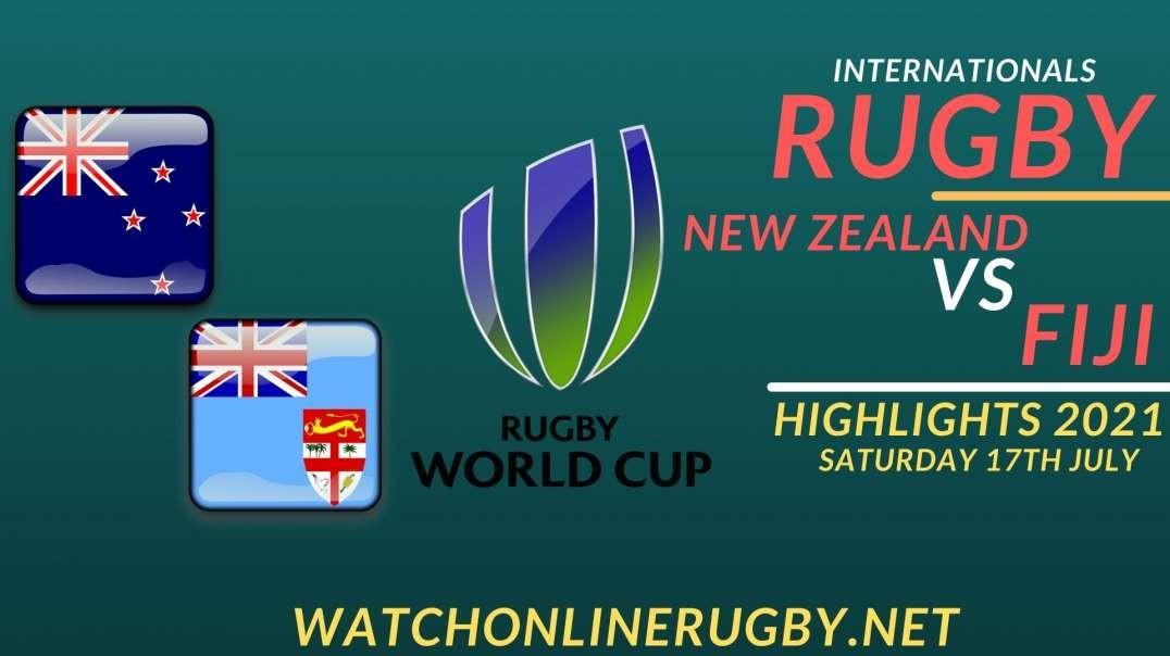 New Zealand vs Fiji Highlights 2021 Internationals Rugby
