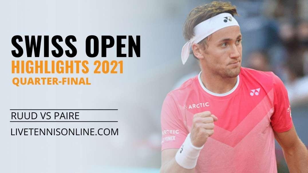 C. Ruud vs B. Paire Q-F Highlights 2021 | Swiss Open