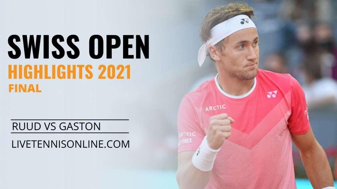 C. Ruud vs H. Gaston Final Highlights 2021 | Swiss Open