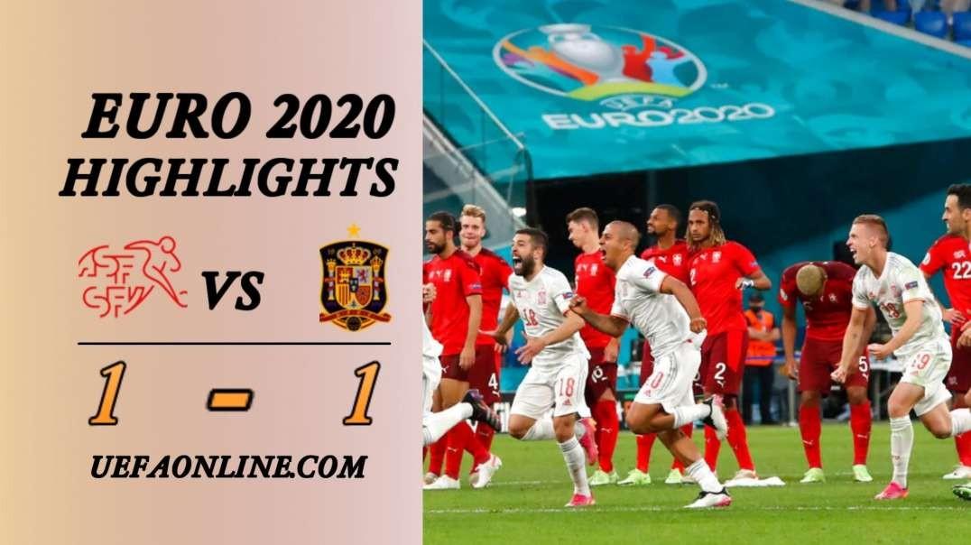 Switzerland vs Spain Highlights   UEFA Euro 2020