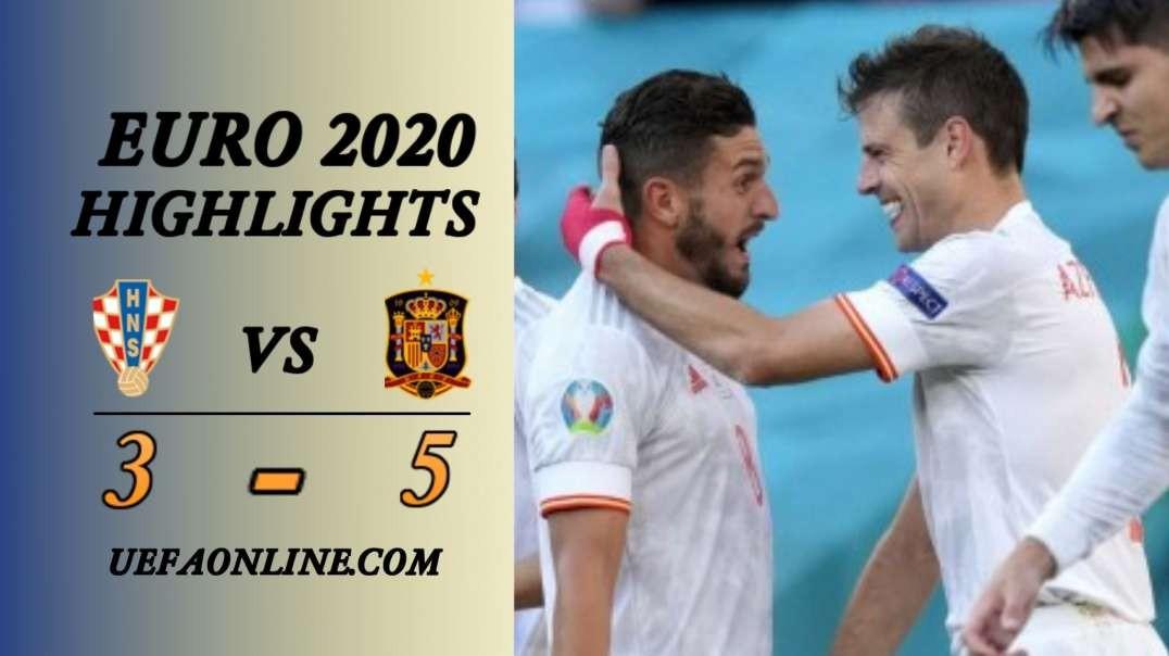 Croatia vs Spain Highlights   UEFA Euro 2020