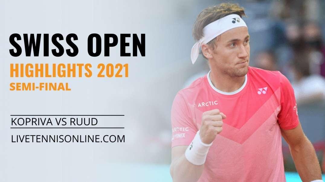 V. Kopriva vs C. Ruud S-F Highlights 2021 | Swiss Open