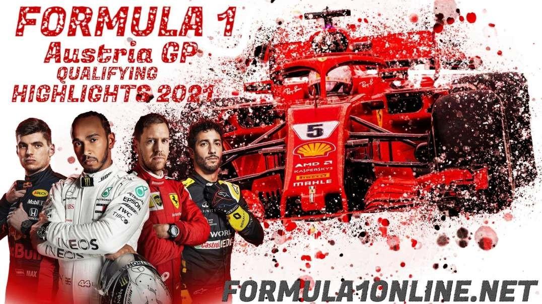 Austrian Grand Prix Qualifying Highlights 2021