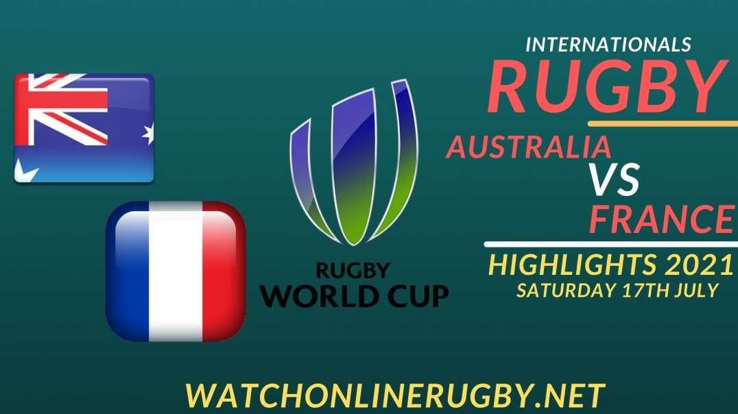 Australia vs France Highlights 2021 Internationals Rugby