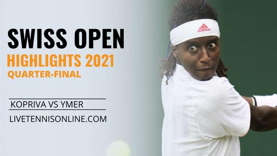 V. Kopriva vs M. Ymer Q-F Highlights 2021 | Swiss Open