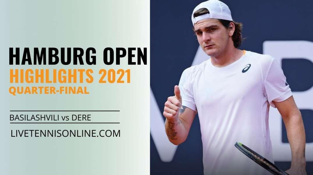 N. Basilashvili vs L. Dere Q-F Highlights 2021 | Hamburg Open