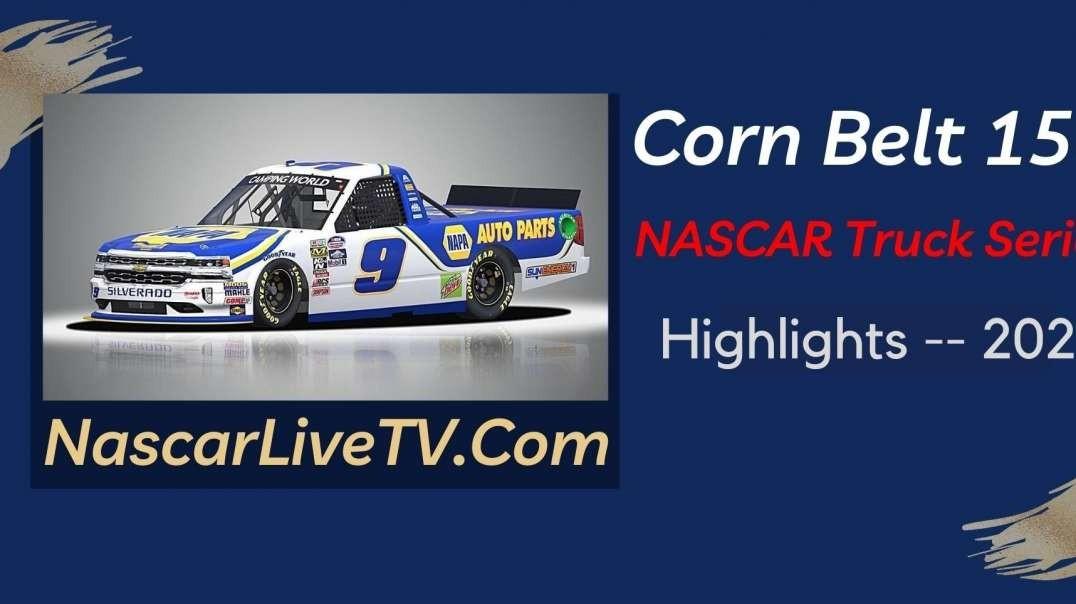 Corn Belt 150 Highlights NASCAR Truck Series 2021