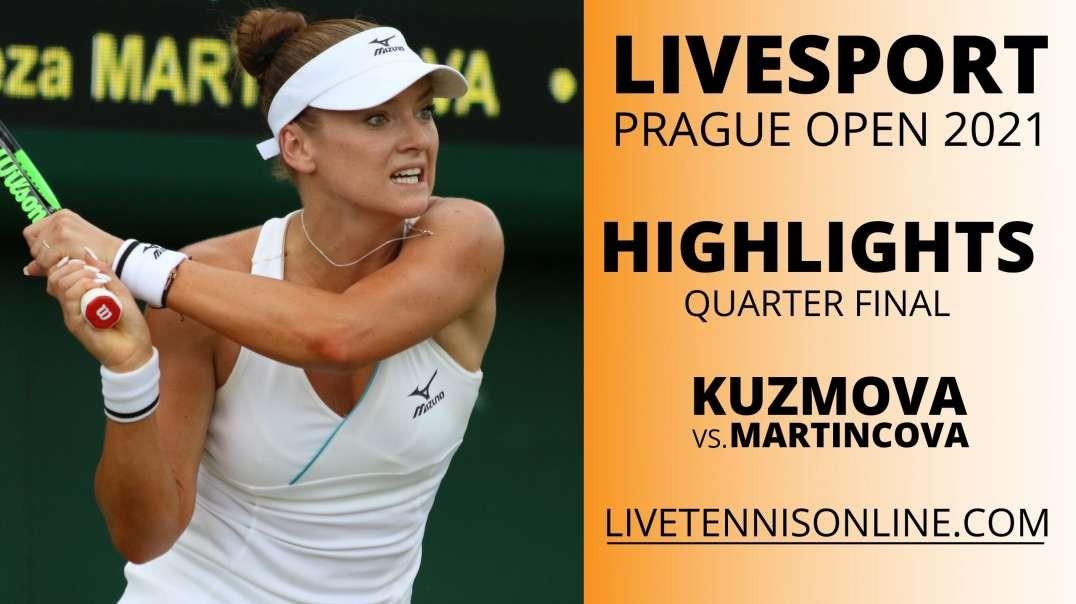 V. Kuzmova vs T. Martincova Q-F Highlights 2021 | Prague Open