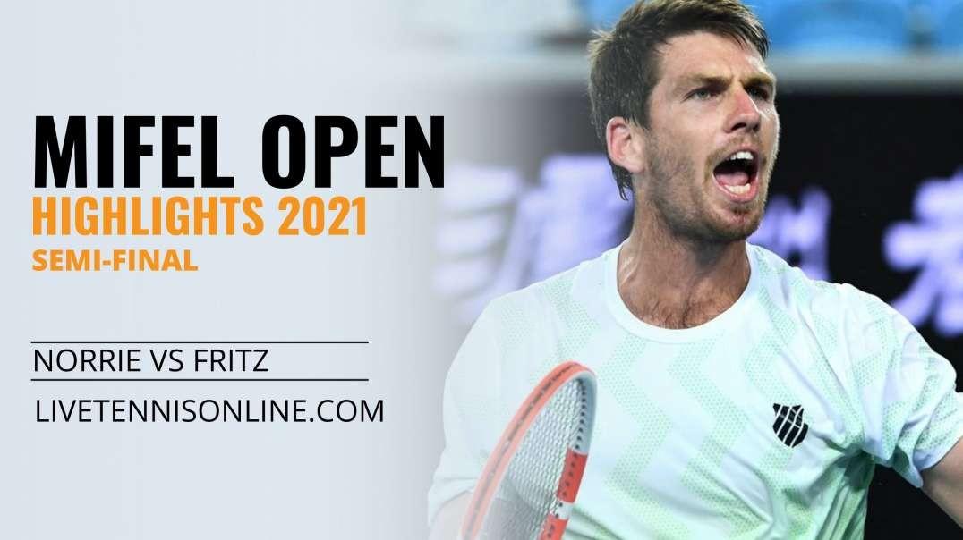 C. Norrie vs T. Fritz S-F Highlights 2021 | Mifel Open
