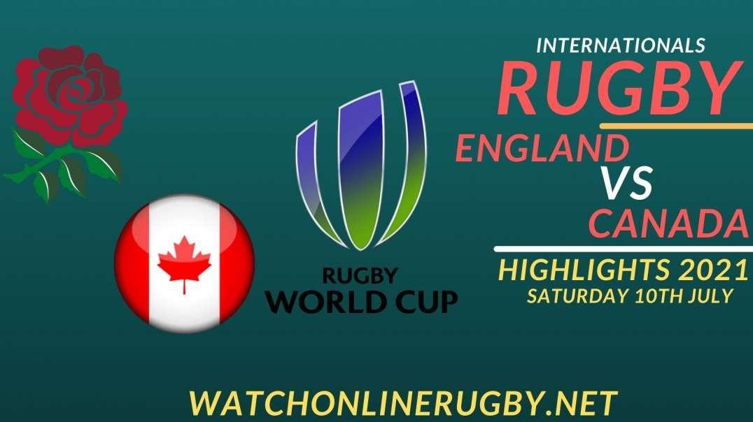 England Vs Canada Highlights 2021 Internationals Rugby