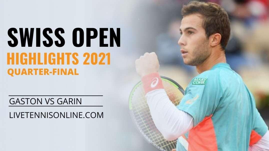 H. Gaston vs C. Garin Q-F Highlights 2021 | Swiss Open