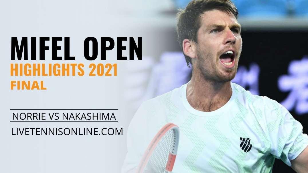 C. Norrie vs B. Nakashima Final Highlights 2021 | Mifel Open