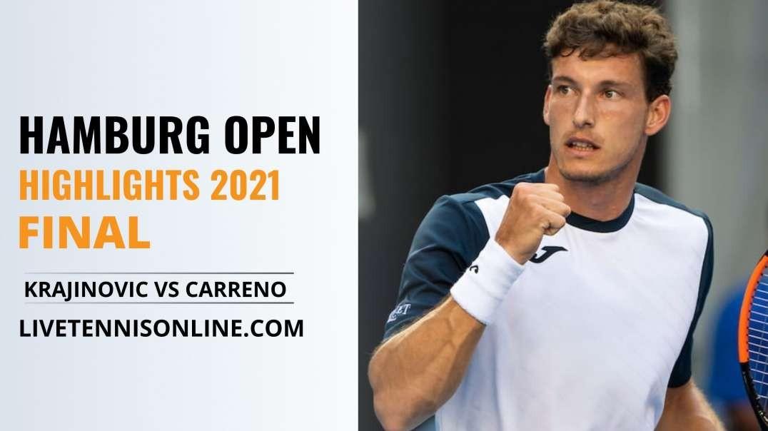 F. Krajinovic vs P. Carreno Final Highlights 2021 | Hamburg Open