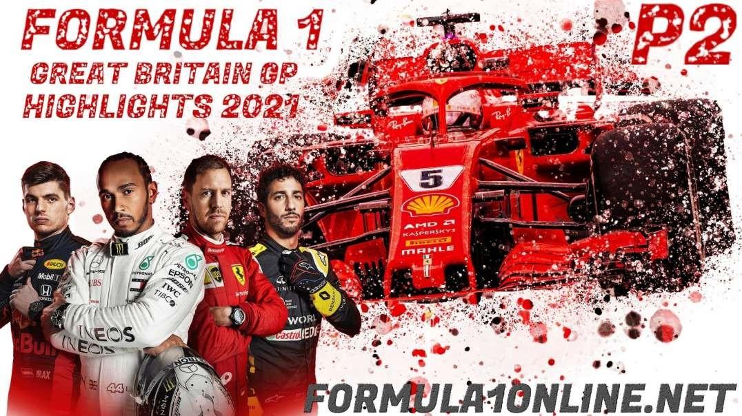 FP2 British Grand Prix Highlights 2021