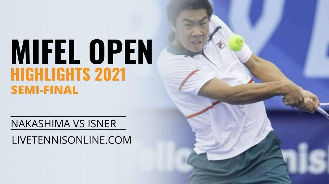 B. Nakashima vs J. Isner S-F Highlights 2021 | Mifel Open