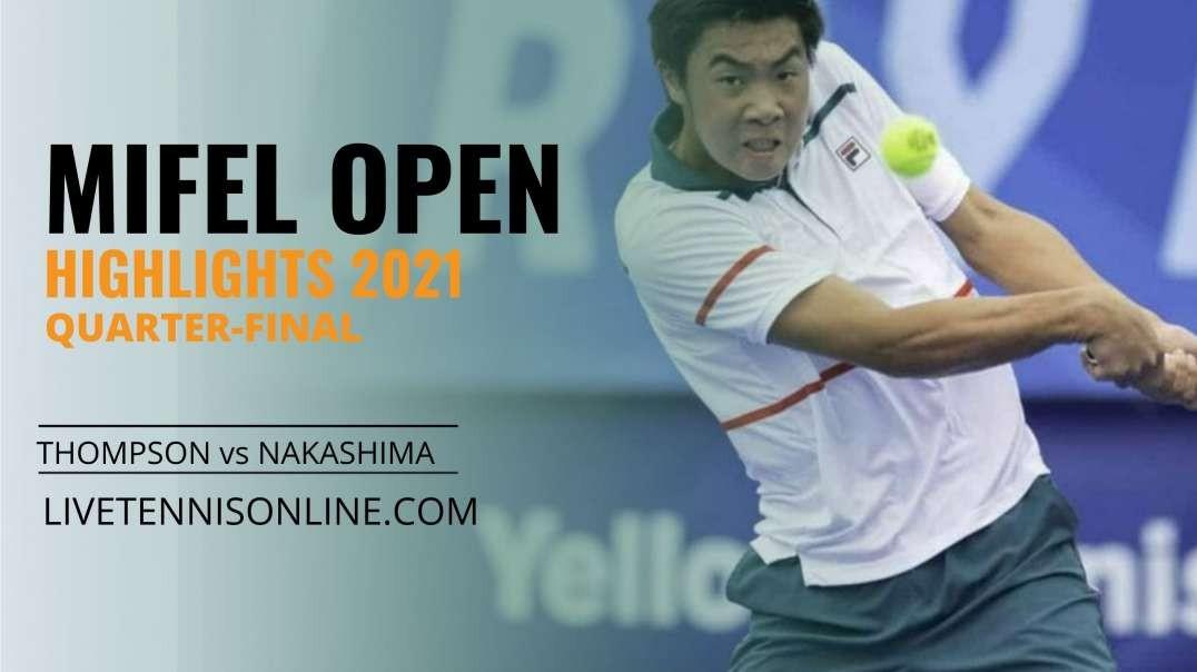 J. Thompson vs B. Nakashima Q-F Highlights 2021   Mifel Open