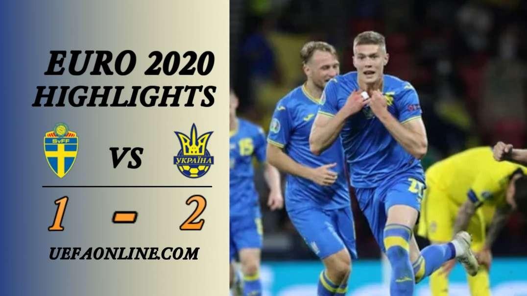 Sweden vs Ukraine Highlights   UEFA Euor 2020