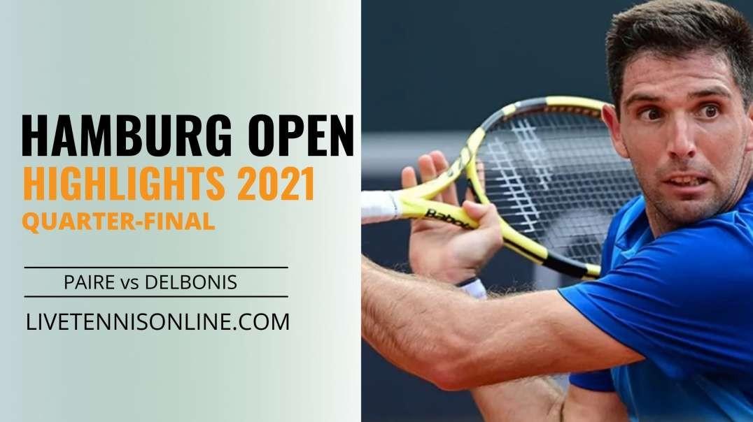 B. Paire vs F. Delbonis Q-F Highlights 2021 | Hamburg Open